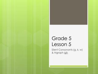 Grade 5  Lesson 5