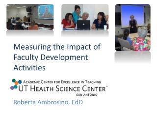 Measuring the Impact of Faculty Development Activities
