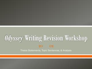 Odyssey  Writing Revision Workshop