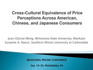 Cross-Cultural Equivalence of Price Perceptions Across American, Chinese, and Japanese Consumers