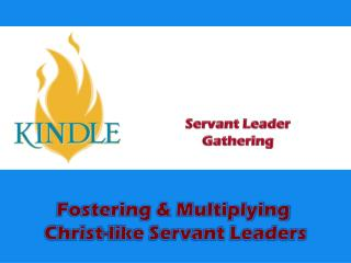 Servant Leader Gathering