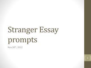 Stranger Essay prompts