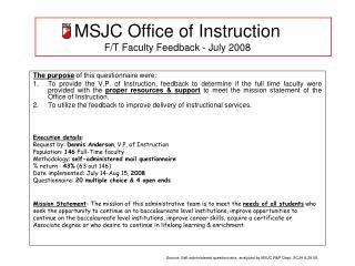 MSJC Office of Instruction  F/T Faculty Feedback - July 2008