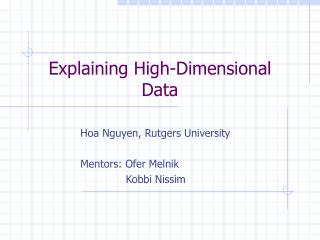 Explaining High-Dimensional Data