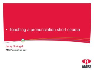 Teaching a pronunciation short course