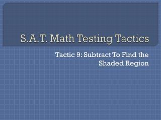 S.A.T. Math Testing Tactics
