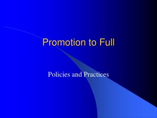 Promotion to Full