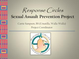 Response Circles Sexual Assault Prevention Project
