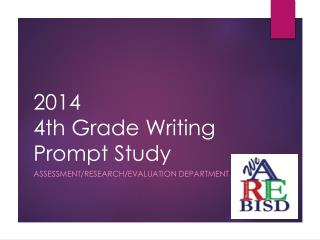 2014 4th Grade Writing Prompt Study