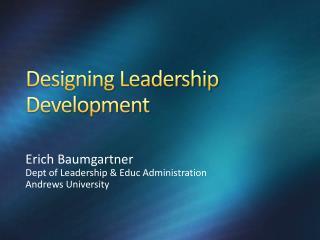 Designing Leadership Development
