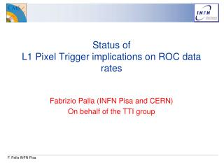 Status of L1 Pixel Trigger implications on ROC data rates