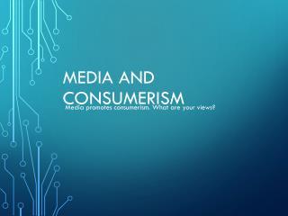 Media and Consumerism