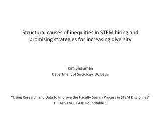 Structural causes of inequities in STEM hiring and promising strategies for increasing diversity