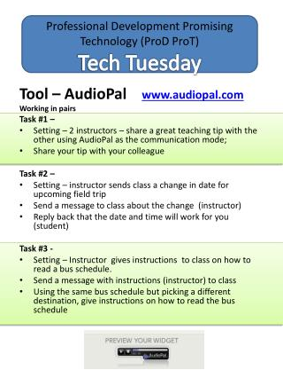 Professional Development Promising Technology ( ProD ProT ) Tech Tuesday