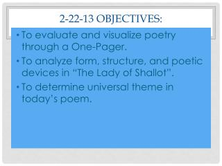 2-22-13 Objectives: