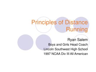 Principles of Distance Running