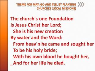 Theme for May: Go and Tell By Planting Churches (Local Missions)