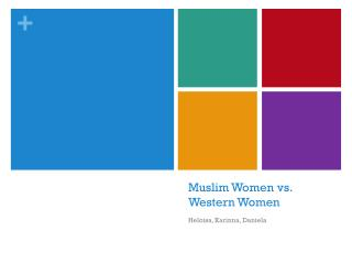 Muslim Women vs. Western Women
