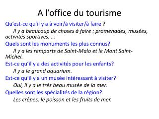 A l'office du tourisme