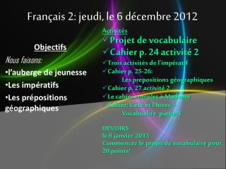 Français  2:  jeudi , le 6  décembre  2012