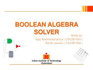 BOOLEAN ALGEBRA SOLVER