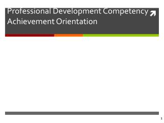 Professional Development Competency Achievement Orientation