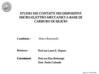 STUDIO DEI CONTATTI NEI DISPOSITIVI  MICRO-ELETTRO-MECCANICI A BASE DI CARBURO DI SILICIO