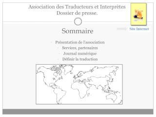 Association des Traducteurs et Interprètes Dossier de presse.
