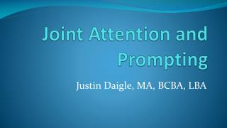 Joint Attention and Prompting