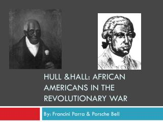HULL &HALL: African Americans in the revolutionary war