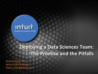 Deploying a Data Sciences Team: The Promise and the Pitfalls