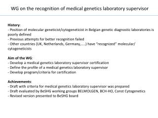 WG  on  the  recognition  of  medical genetics laboratory  supervisor