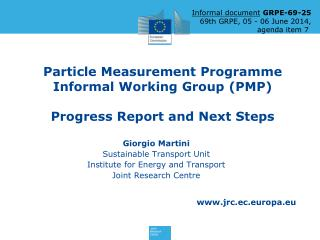 Particle Measurement  Programme  Informal  Working Group  (PMP) Progress Report and Next Steps