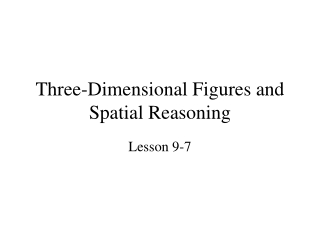 Three-Dimensional Figures and Spatial Reasoning