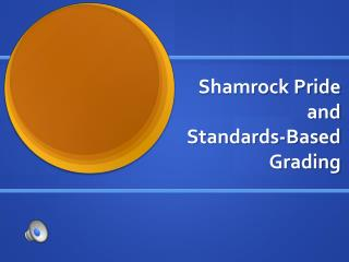 Shamrock Pride and Standards-Based Grading