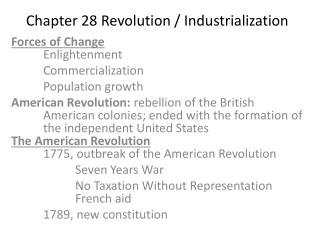 Chapter 28 Revolution / Industrialization