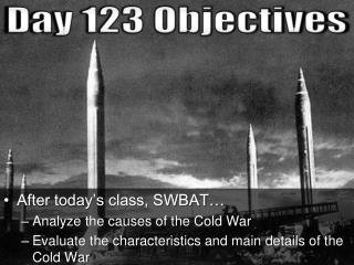 Day 123 Objectives