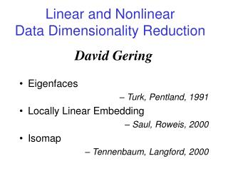 Linear and Nonlinear Data Dimensionality Reduction