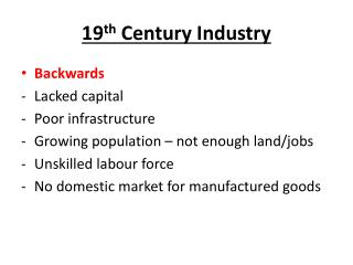 19 th  Century Industry