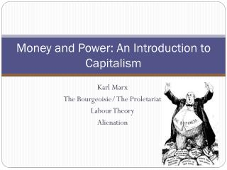 Money and Power: An Introduction to  Capitalism