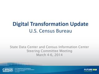 State Data Center and Census Information Center Steering Committee M eeting  March  4-6,  2014