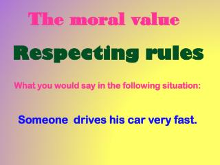 The moral value