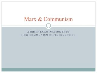 Marx & Communism