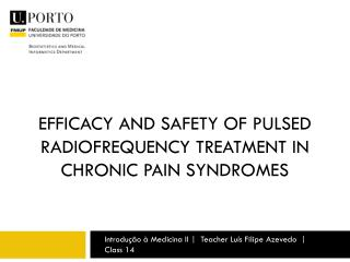 EFFICACY AND SAFETY OF Pulsed radiofrequency treatment in CHRONIC pain syndromes