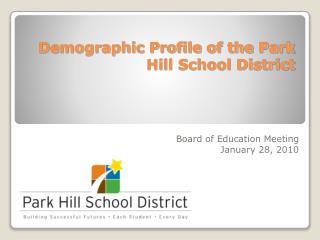 Demographic Profile of the Park Hill School District