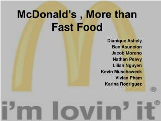 McDonald's , More than Fast Food
