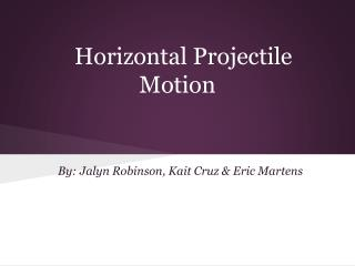 Horizontal Projectile Motion