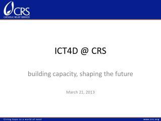 ICT4D @ CRS