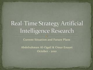 Real-Time Strategy Artificial Intelligence Research