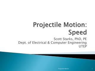 Projectile  Motion: Speed